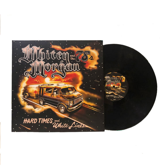 Hard Times and White Lines (180G Black Vinyl)