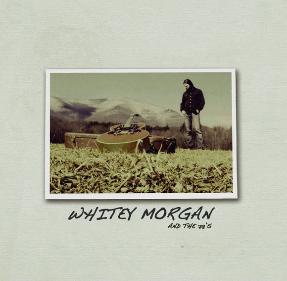 Whitey Morgan & The 78's Self Titled Vinyl