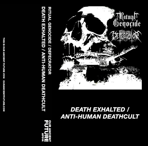 Defecrator/Ritual Genocide ‎– Anti-Human Deathcult/Death Exalted