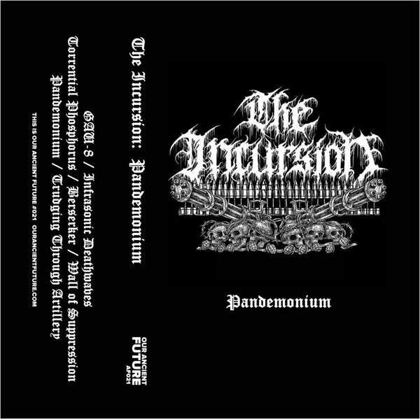 The Incursion ‎– Pandemonium