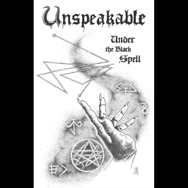 "Unspeakable: ""Under the Black Spell"" Demo MC"