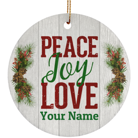 Personalized Peace Joy Love Ceramic Christmas Ornament