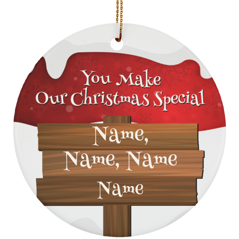 Personalized You Make Christmas Special Ceramic Ornament