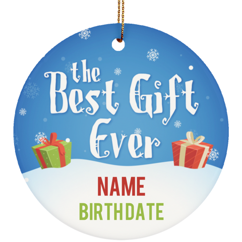 Personalized Best Gift Ever Ceramic Christmas Ornament