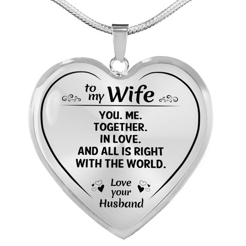 To My Wife You Me Together Heart Necklace