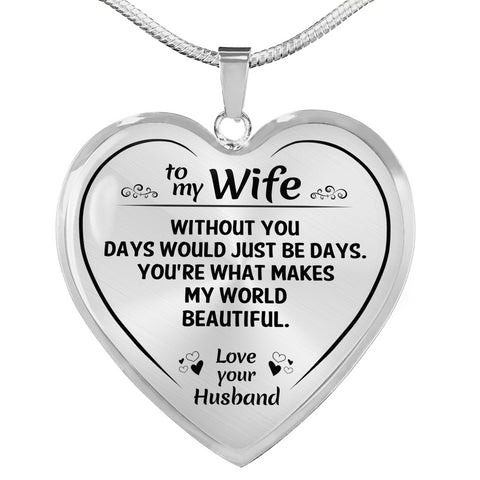 To My Wife Beautiful Heart Necklace