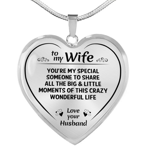 To My Wife Crazy Wonderful Life Heart Necklace