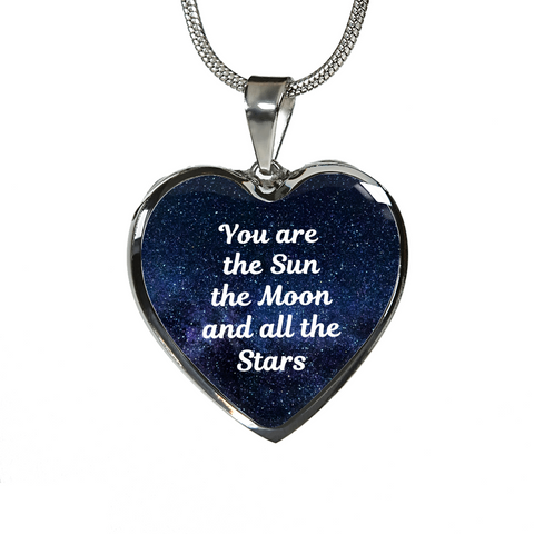 You Are The Sun The Moon The Stars Heart Pendant Necklace