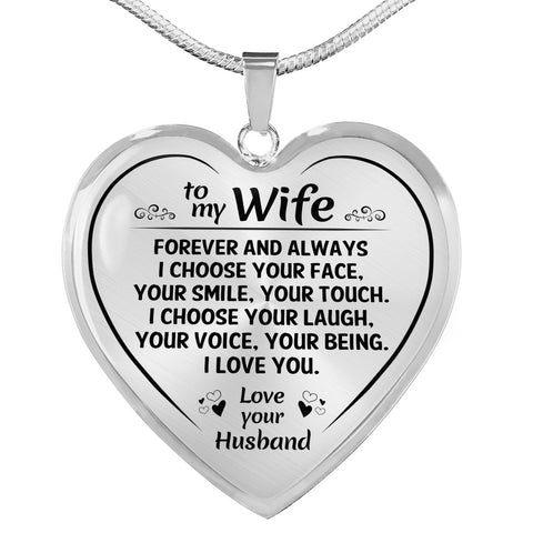 To My Wife Forever And Always Heart Necklace