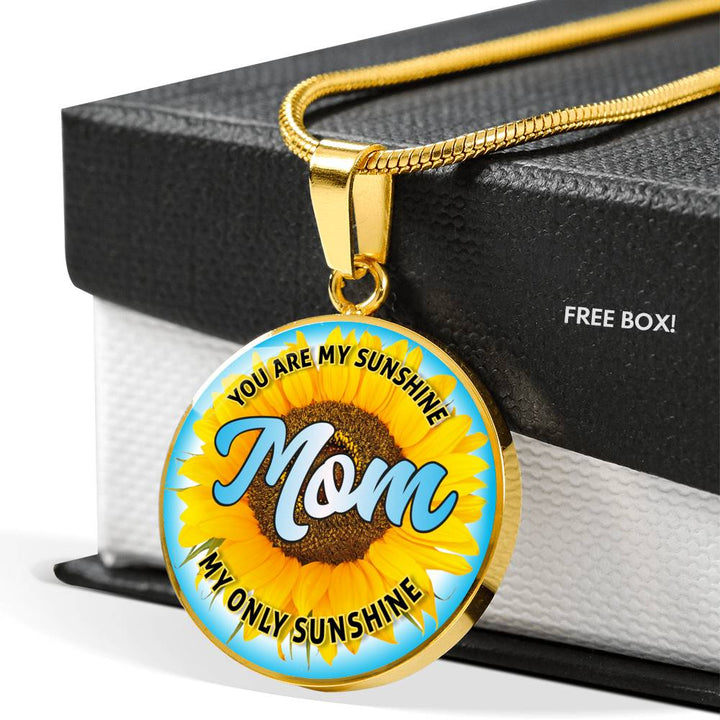 Mom You Are My Sunshine Pendant Necklace