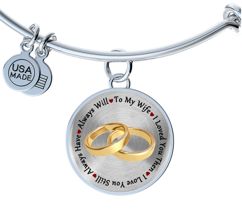 To My Wife Bangle Bracelet