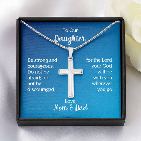 To Our Daughter Cross Necklace with Joshua 1:9 Message Card