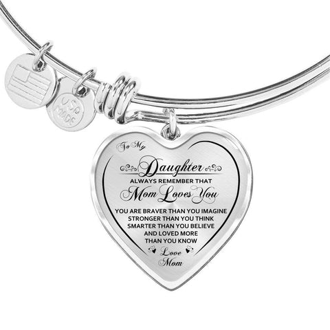 To My Daughter Mom Loves You Heart Bangle Bracelet