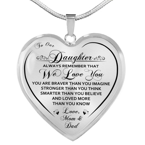 To Our Daughter We Love You Heart Necklace