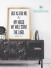 But As For Me and My House We Will Serve The Lord Engineering Print - Printable Art - These Bare Walls - 1