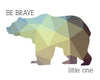 Bear Silhouette Be Brave Little One Printable Art - These Bare Walls - 9