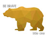 Bear Silhouette Be Brave Little One Printable Art - These Bare Walls - 8