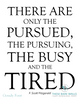 F. Scott Fitzgerald - There Are Only The Pursued, The Pursuing, The Busy and The Tired Printable Wall Art - These Bare Walls - 2