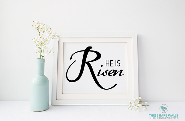 He Is Risen Printable Wall Art - These Bare Walls - 1