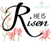 He Is Risen with Flowers Printable Wall Art - These Bare Walls - 2