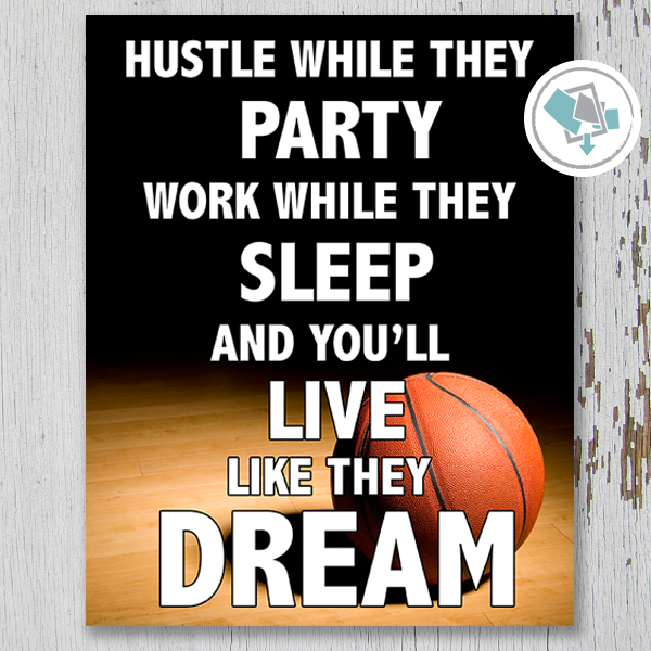 Hustle While They Party Basketball Printable Wall Art - Vertical - These Bare Walls - 1