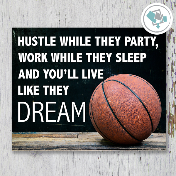 Hustle While They Party Basketball Printable Wall Art - Horizontal - These Bare Walls - 1