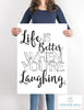 Life Is Better When You're Laughing Engineering Print