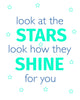 Look at the Stars Look how they Shine for you Printable Art - These Bare Walls - 2