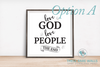Love God Love People The End Quote Sign