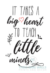 graphic regarding It Takes a Big Heart to Shape Little Minds Printable named It Will take A Large Center In the direction of Train Tiny Minds Totally free Print