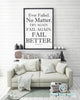 Samuel Beckett Quote - Ever Failed. No Matter. Try Again. Fail Again. Fail Better. Printable Wall Art - These Bare Walls - 1