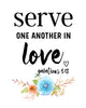 Serve One Another In Love Print