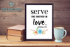 Serve One Another In Love Printable Art
