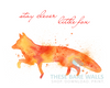 Watercolor Fox - Stay Clever Little Fox Printable Wall Art - These Bare Walls - 3