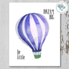 Be Little Dream Big Hot Air Balloon Printable Art - These Bare Walls - 2