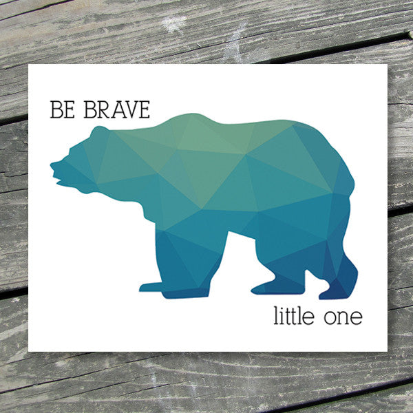 Bear Silhouette Be Brave Little One Printable Art - These Bare Walls - 1