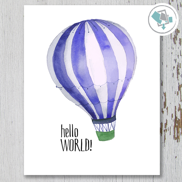 Hello World Balloon Printable Art - These Bare Walls - 1