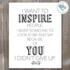 I Want To Inspire People Printable Wall Art - These Bare Walls - 2