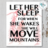 Let Her Sleep For When She Wakes She Will Move Mountains Wall Decor