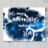 Let's Have Adventures Under The Stars Printable Art - These Bare Walls