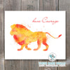 Watercolor Lion Have Courage Printable Wall Art - These Bare Walls - 1