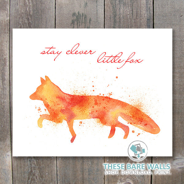Watercolor Fox - Stay Clever Little Fox Printable Wall Art - These Bare Walls - 1