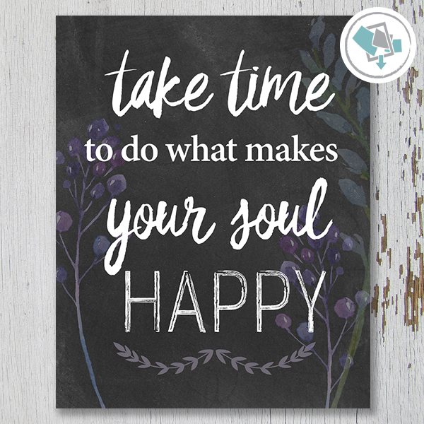 Take Time To Do What Makes Your Soul Happy - These Bare Walls - 1