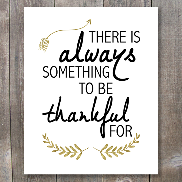 There is always something to be thankful for printable art - These Bare Walls