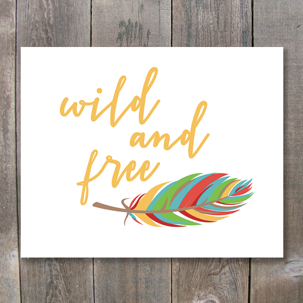 Wild and Free Feather Printable Art - These Bare Walls - 1