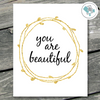 You Are Beautiful in Gold Wreath Printable Wall Art - These Bare Walls - 1