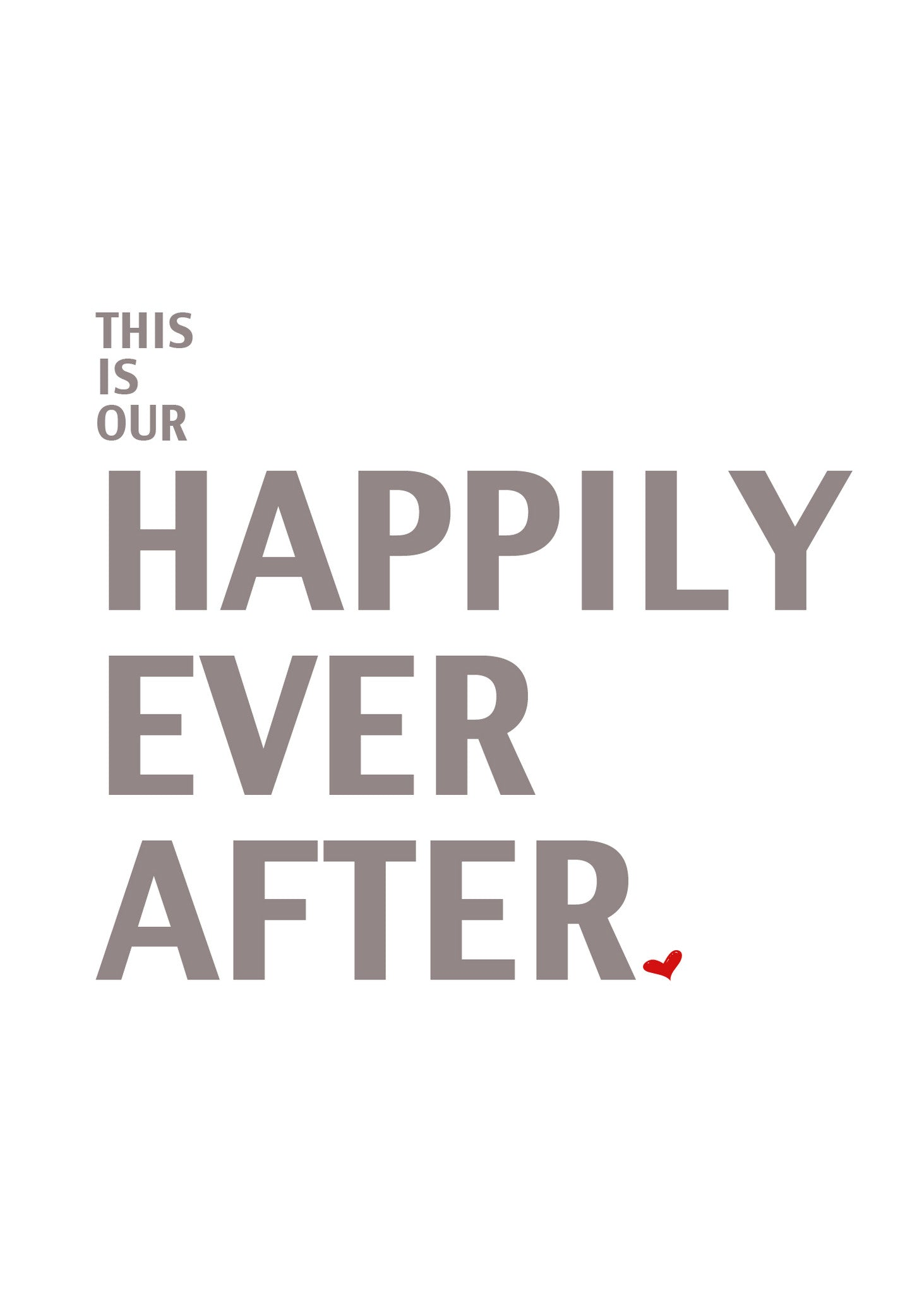This is Our Happily Ever After Printable Art - These Bare Walls