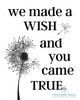 We Made A Wish And You Came True Printable Wall Art - These Bare Walls - 1