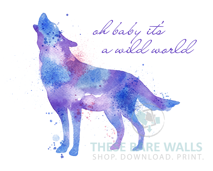 Watercolor Wolf Oh Baby It S A Wild World Printable Art