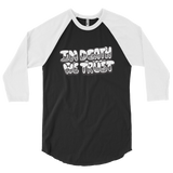 In Death We Trust Baseball T-Shirt